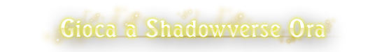PLAY SHADOWVERSE