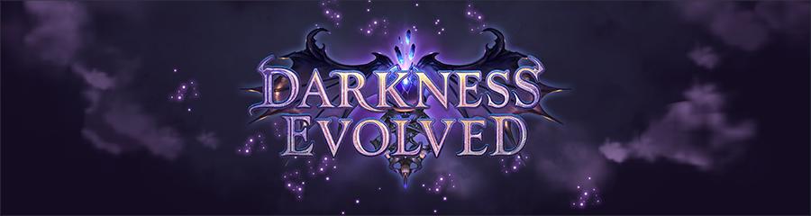 Darkness Evolved